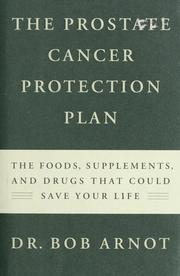 Cover of: The prostate cancer protection plan | Robert Burns Arnot