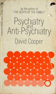 Cover of: Psychiatry and anti-psychiatry | Cooper, D. G.