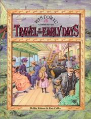 Cover of: Travel in the early days | Bobbie Kalman
