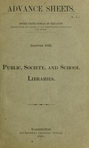Cover of: Public, society, and school libraries | United States. Office of Education.