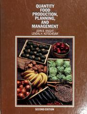 Cover of: Quantity food production, planning, and management | John Barton Knight