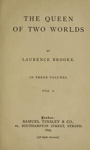 Cover of: queen of two worlds | Laurence Brooke