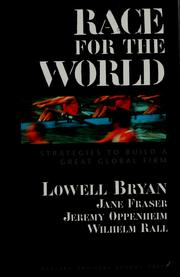 Cover of: Race for the world: strategies to build a great global firm