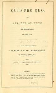 Cover of: Quid pro quo, or, the day of dupes | Gore Mrs.