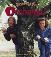 Cover of: Hooray for Orchards! | Bobbie Kalman