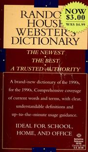 Cover of: Random House Webster's dictionary | Sol Steinmetz, executive editor ; Carol G. Braham, project editor.