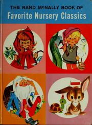Cover of: The Rand McNally book of favorite nursery classics | ill. by Anne Sellers Leaf.