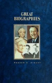 Cover of: Reader's digest great biographies | selected and condensed by the editors of Reader's digest.