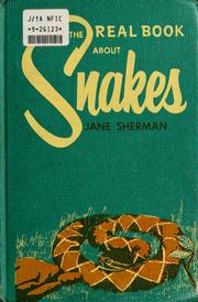 Cover of: The real book about snakes by Sherman, Jane