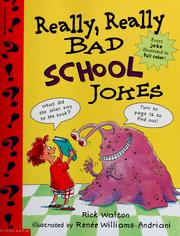 Cover of: Really, really bad school jokes | Rick Walton
