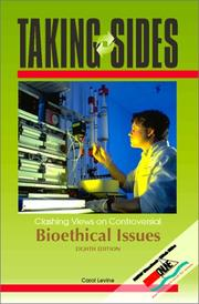 Cover of: Taking Sides: Clashing Views on Controversial Bioethical Issues (Taking Sides: Clashing Views on Controversial Bio-Ethical Issues) | Carol Levine