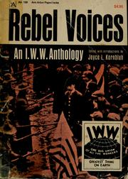 Cover of: Rebel voices | Joyce L. Kornbluh