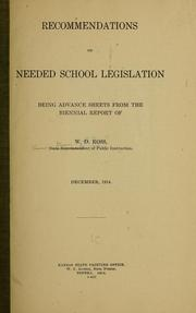 Cover of: Recommendations on needed school legislation, being advance sheets from the Biennial report of W. W. Ross, state superintendent of public instruction | Kansas. Dept. of public instruction