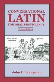 Conversational Latin for oral proficiency by John C. Traupman