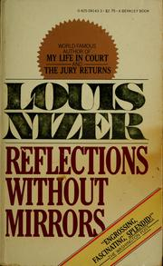 Cover of: Reflections without mirrors by Louis Nizer