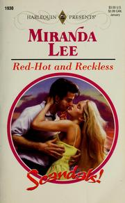Red-hot and reckless