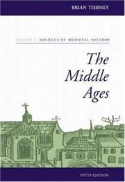 Cover of: The Middle Ages, Volume I, Sources of  Medieval History | Tierney, Brian.
