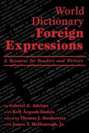 Cover of: World Dictionary of Foreign Expressions | Gabriel G. Adeleye, Kofi Acquah-Dadzie, Kofi Acquah Dadzie, James T. McDonough