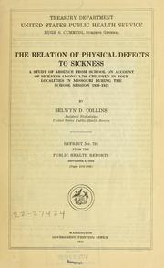 Cover of: The relation of physical defects to sickness | Selwyn De Witt Collins
