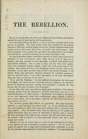 Cover of: Remarks on the existing rebellion: its cause--the duty of suppressing it--the object of suppressing it--a conservative movement--the government to be preserved--the people to be compelled to obey the laws as freemen--disfranchisement of rebel masses impolitic, unnescessary, dangerous--a virtual adbandonment of liberty--a setting up of arbitrary government | Samuel Taylor Glover