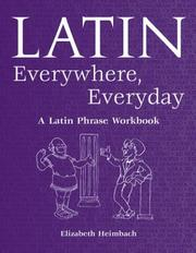 Cover of: Latin everywhere, everyday | Elizabeth Heimbach