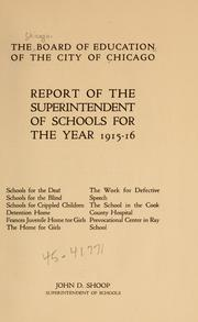Cover of: Report of the superintendent of schools for the year 1915-16 | Chicago. Board of education