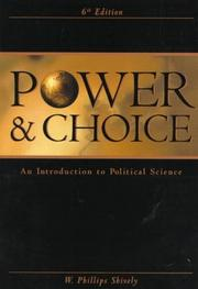 Cover of: Power and Choice | W. Phillips Shively