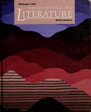 Cover of: Responding to literature. | senior consultants Arthur N. Applebee, Judith A. Langer ; authors Mary Hynes- Berry, Basia C. Miller.