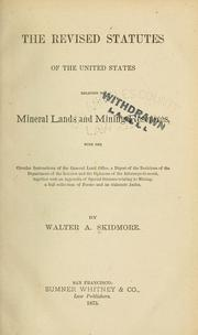 Cover of: The revised statutes of the United States relating to mineral lands and mining resources by United States