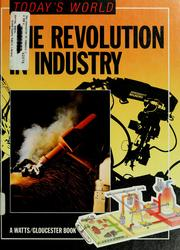 Cover of: The revolution in industry | Robin Kerrod