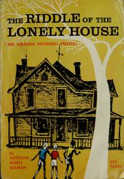 Cover of: The riddle of the lonely house | Augusta Huiell Seaman