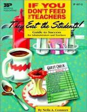 Cover of: If You Don't Feed the Teachers They Eat the Students