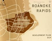 Roanoke Rapids, development plan by North Carolina. Division of Community Planning