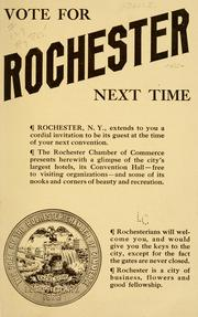 Cover of: Rochester, N.Y., U.S.A., the convention city. | Rochester, N.Y. Chamber of commerce