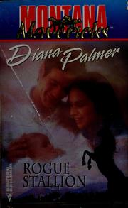 Cover of: Rogue stallion | Diana Palmer