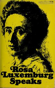 Cover of: Rosa Luxemburg speaks | Rosa Luxemburg