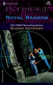 Cover of: Royal ransom by Susan Kearney