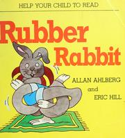 Cover of: Rubber rabbit | Allan Ahlberg
