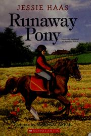 Cover of: Runaway pony | Jessie Haas