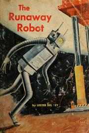 Cover of: The runaway robot by Lester del Rey