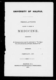 Regulations relating to degrees in medicine by University of Halifax (N.S.).