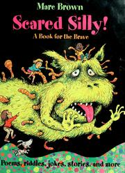Cover of: Scared silly! | [compiled and illustrated by] Marc Brown.