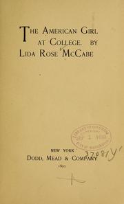 Cover of: American girl at college. | Lida Rose McCabe