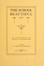 Cover of: The school beautiful 1907 | Wisconsin. Dept. of public instruction