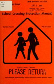 School crossing protection manual by Montana. Office of Public Instruction