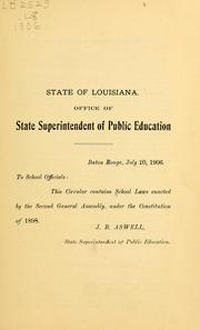 Cover of: [School laws enacted by the Second General assembly, under the constitution of 1898 | Louisiana