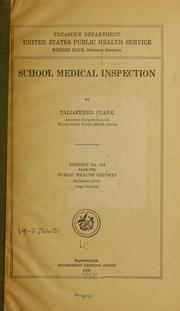 Cover of: School medical inspection | Taliaferro Clark