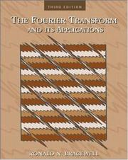 The Fourier transform and its applications by Ronald Newbold Bracewell