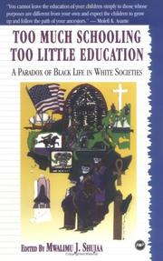 Cover of: Too Much Schooling, Too Little Education