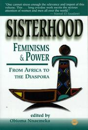 Cover of: Sisterhood, Feminisms and Power in Africa | Obioma Nnaemeka